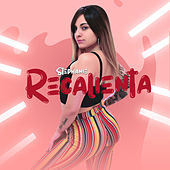 Recalienta by Stephanie