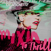 Volcano (Zeds Dead Remix) by Dragonette