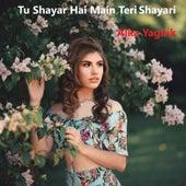 Tu Shayar Hai Main Teri Shayari by Alka Yagnik
