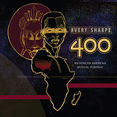 400: an African American Musical Portrait by Avery Sharpe