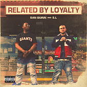Related By Loyalty by San Quinn