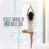 Perfect Waking Up Yoga Music 2019 by Yoga Music