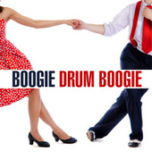 Boogie - Drum Boogie von Various Artists