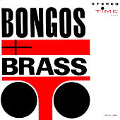Bongos & Brass by Hugo Montenegro
