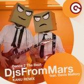 Dance 2 The Beat (Kanu Remix) di Djs From Mars