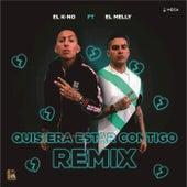 Quisiera Estar Contigo (Remix) by Kno