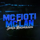 Senta Maconheira by Mc Fioti