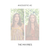 #Acoustic - Part 2 von The Mayries