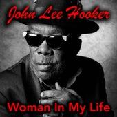 Woman In My Life de John Lee Hooker