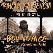 Bon Voyage (Crioulo em Paris) de Rincon Sapiência