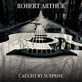 Caught by Surprise by Robert Arthur