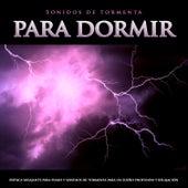 Sonidos de tormenta para dormir:Música relajante para piano y sonidos de tormenta para un sueño profundo y relajación de Musica Relajante