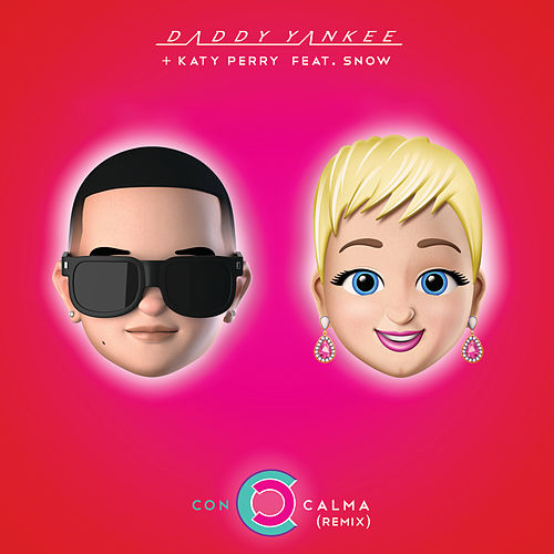 Con Calma (Remix) (feat. Katy Perry & Snow) de Daddy Yankee