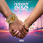 Nobody Else (feat. Bushy B & Majornine) by Ice Billion Berg