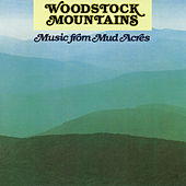 Woodstock Mountains: Music From Mud Acres de Various Artists