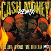 Cash Money (Remix) [feat. Juvenile, Turk & Beenie Man] von Solo Lucci