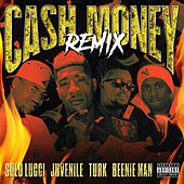 Cash Money (Remix) [feat. Juvenile, Turk & Beenie Man] de Solo Lucci
