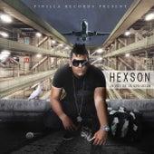 La Voz De La Evolucion de Hexson