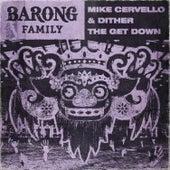 The Get Down van Mike Cervello
