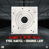Can't Kill We de VYBZ Kartel