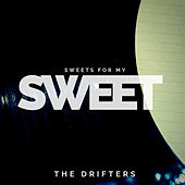 Sweets for My Sweet by Various Artists