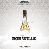 Rolly Poley de Bob Wills & His Texas Playboys