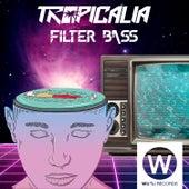 Filter Bass de Tropicalia