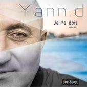 Je te dois de Yann-D