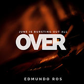 June Is Bursting out all Over de Edmundo Ros
