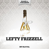 My Old Pal by Lefty Frizzell