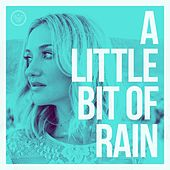 A Little Bit of Rain by Sarah Darling