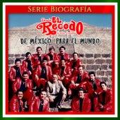 De Mexico para el Mundo de Banda El Recodo de Cruz Lizãrraga