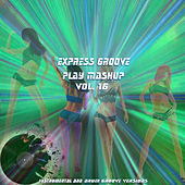 Play Mashup compilation, Vol. 16 (Special Instrumental And Drum Track Versions) by Express Groove