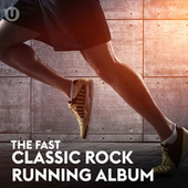 Fast Classic Rock Run de Various Artists