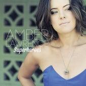 Superheroes de Amber Lawrence