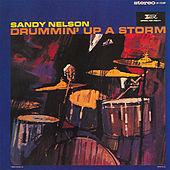 Drummin' Up A Storm by Sandy Nelson