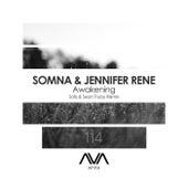 Awakening (Solis & Sean Truby Remix) by Somna