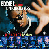 Let's Get It On (The Album) by Eddie F
