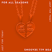 Just For Today by For All Seasons
