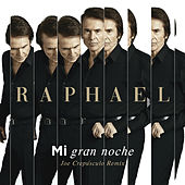 Mi Gran Noche (Joe Crepúsculo Remix / Edit) by Raphael