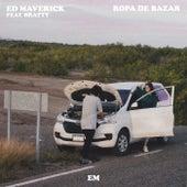 Ropa De Bazar de Ed Maverick