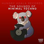 The Sounds of Minimal Techno von Various Artists