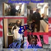 My Gang by BeenRichLonzo