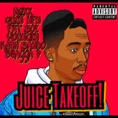 Juice TakeOff! von Bnfa Kash