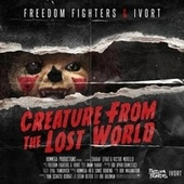 Creature from the Lost World de Freedom Fighters