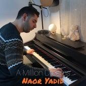 A Million Dreams de Naor Yadid