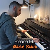 Please Me by Naor Yadid