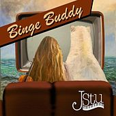 Binge Buddy de J Stu