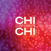 Chi Chi (feat. Chris Brown) (Hikeii Remix) van Trey Songz