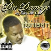 Tonight von Du Damage